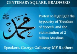 Peaceful multi-faith protest to be held in Bradford to highlight hypocrisy of 'Freedom of Speech'