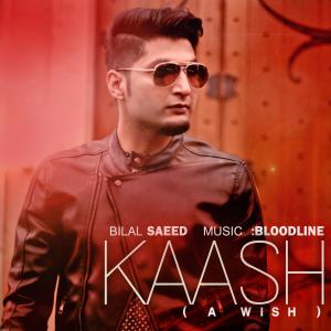 Kaash-BilalSaeed-ArtWork-NoLogo