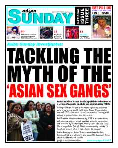 Cover Story: Tackling the myth of Asian sex Gangs