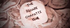 Square Chapati Club